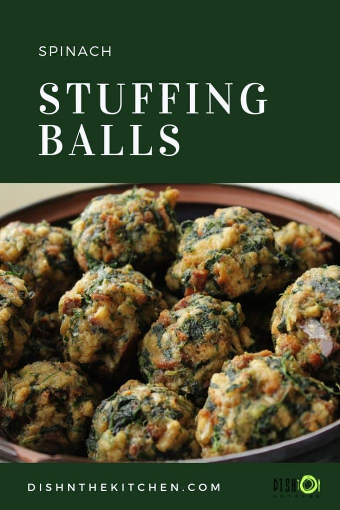 Pinterest Image - Spinach Balls - A bowl full of baked stuffing balls dotted with spinach.