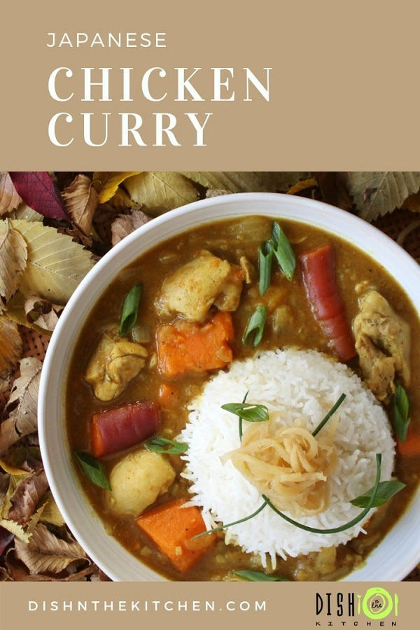 A comforting and familiar Japanese Chicken Curry | Dish 'n' the kitchen #chickencurry #JapaneseCurry #comfortfood