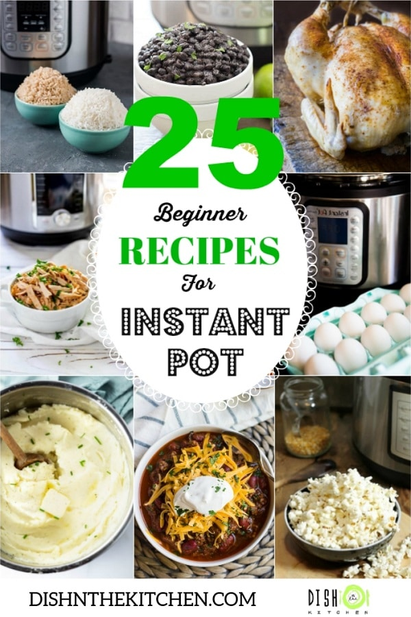 New to the Instant Pot world? Unbox it and get pressure cooking with these 25 super easy Instant Pot Recipes. You'll have dinner ready in no time! #InstantPot #BeginnerInstantPot #EasyInstantPot #InstantPotRoundup